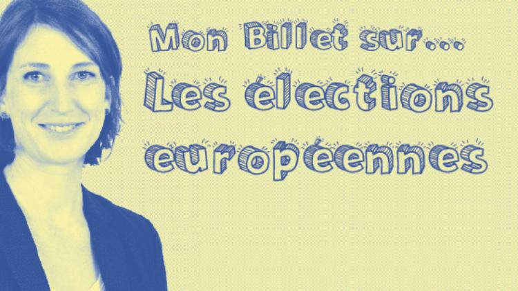 Mon billet sur… les élections européennes