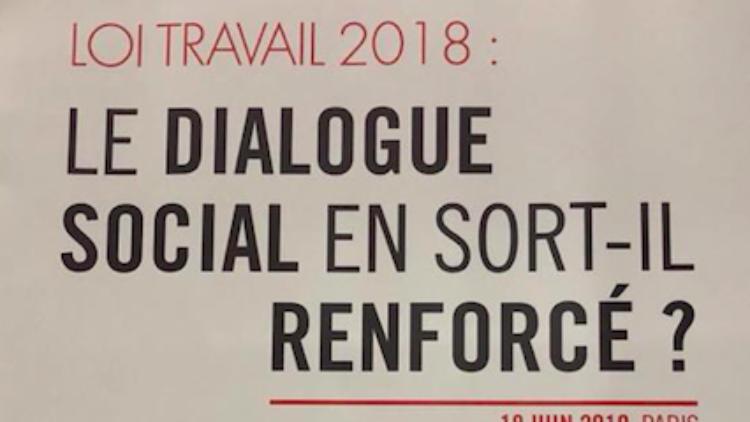 Observatoire du dialogue social – débat sur la Loi Travail – 18 juin 2019