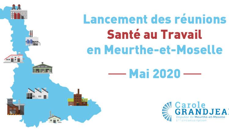 Lancement des réunions « Santé au Travail » en Meurthe-et-Moselle – 30 avril 2020