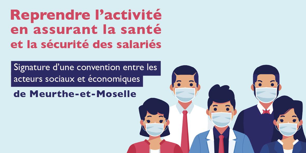 Signature d'une convention en Meurthe-et-Moselle pour assurer une reprise de l'activité en toute sécurité  – 13 mai 2020