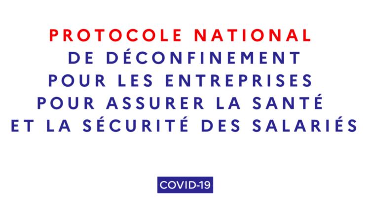 Protocole national de déconfinement pour assurer la sécurité et la santé des salariés – 4 mai 2020