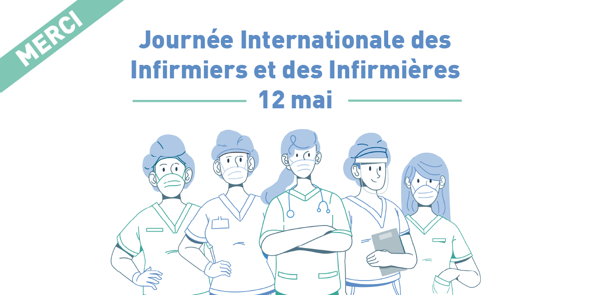 Journée Internationale des Infirmier.e.s – 12 mai 2020