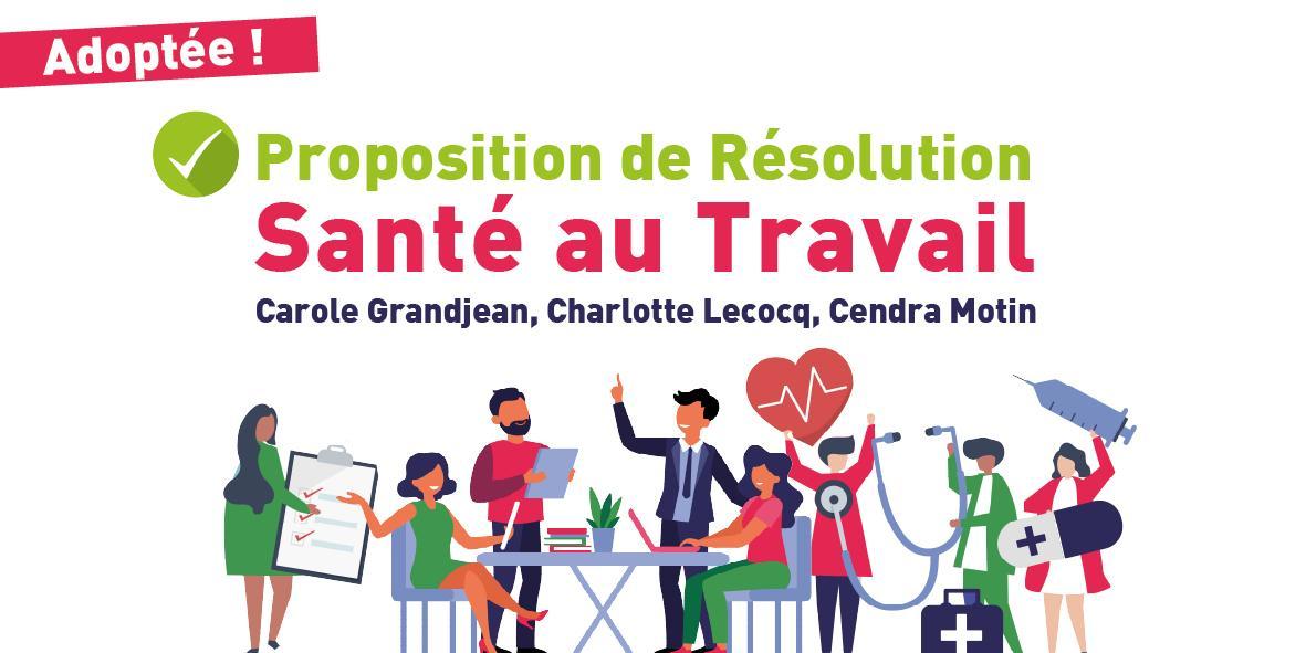 Notre proposition de résolution santé au travail adoptée ! – 22 juin 2020