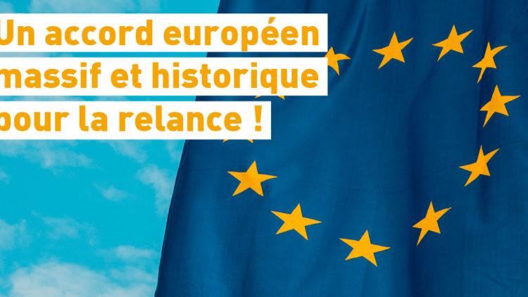 Un accord européen massif et historique pour la relance – 21 juillet 2020