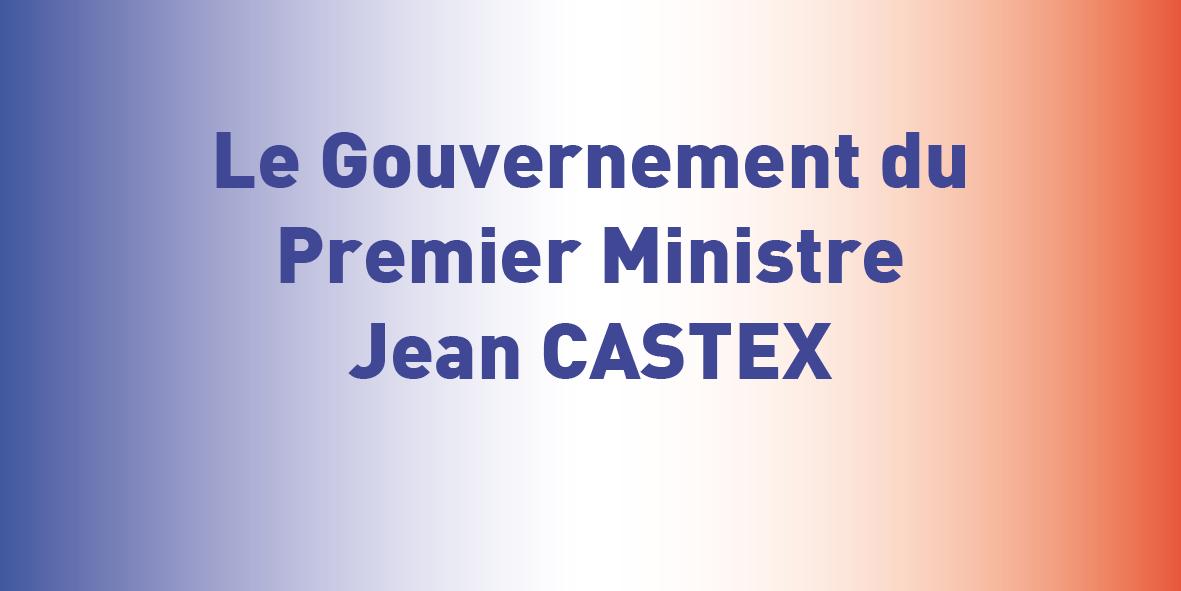 Le Gouvernement du Premier Ministre Jean CASTEX – 06.07.20