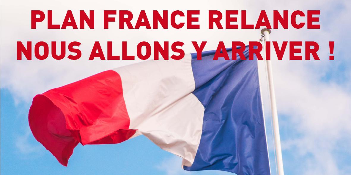 Plan France Relance : nous allons y arriver ! – 3 septembre 2020
