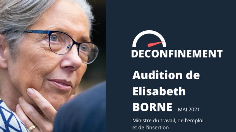 Audition de la Ministre du Travail sur le déconfinement  – 7 mai 2021