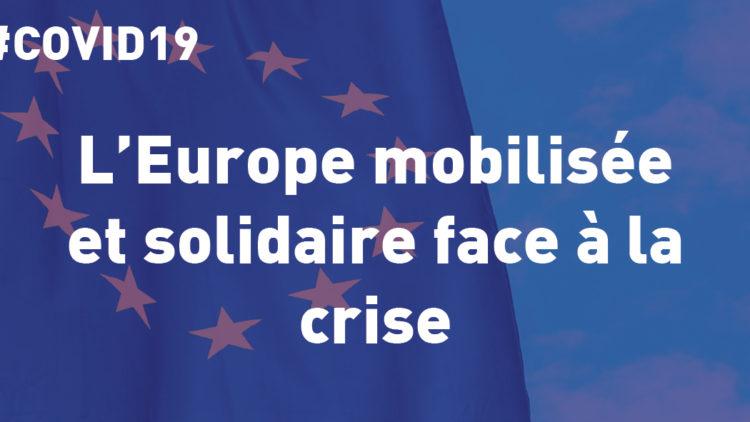 L'Europe mobilisée et solidaire pendant la crise – 27 avril 2020