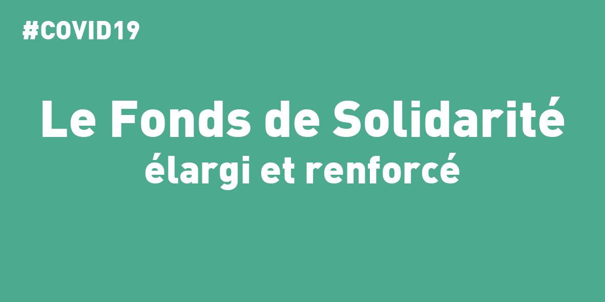 Le fonds de solidarité élargi et renforcé – 16.04.20