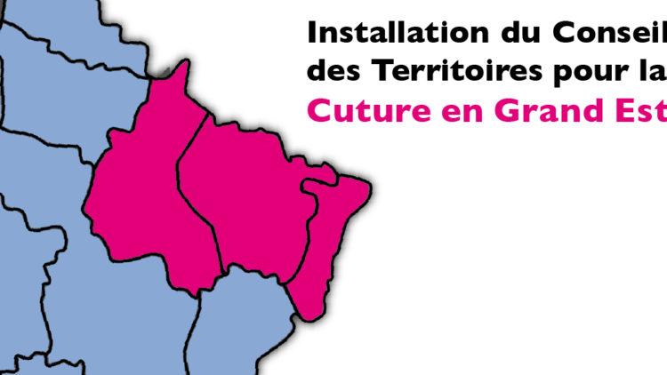 Installation du Conseil des Territoires pour la Culture (CTC) dans le Grand Est – 5 mai 2020