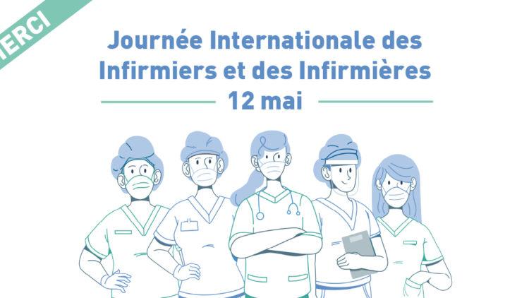 Journée Internationale des Infirmier.e.s – 12 mai 2020