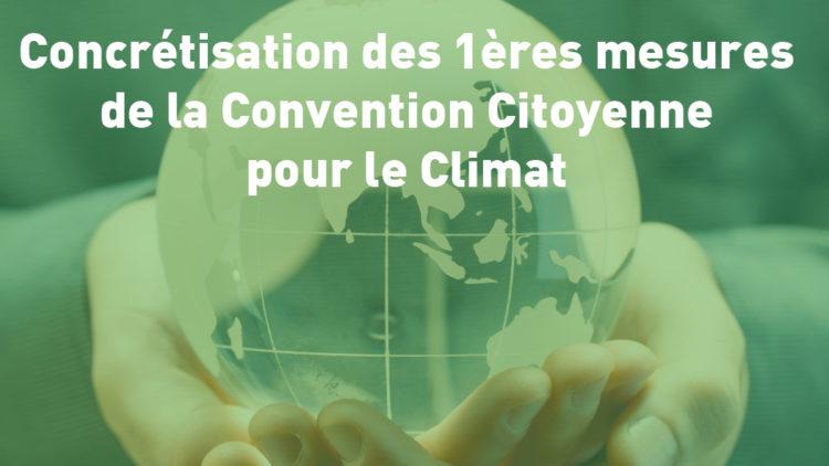 Concrétisation des 1ères mesures de la Convention Citoyenne pour le Climat !
