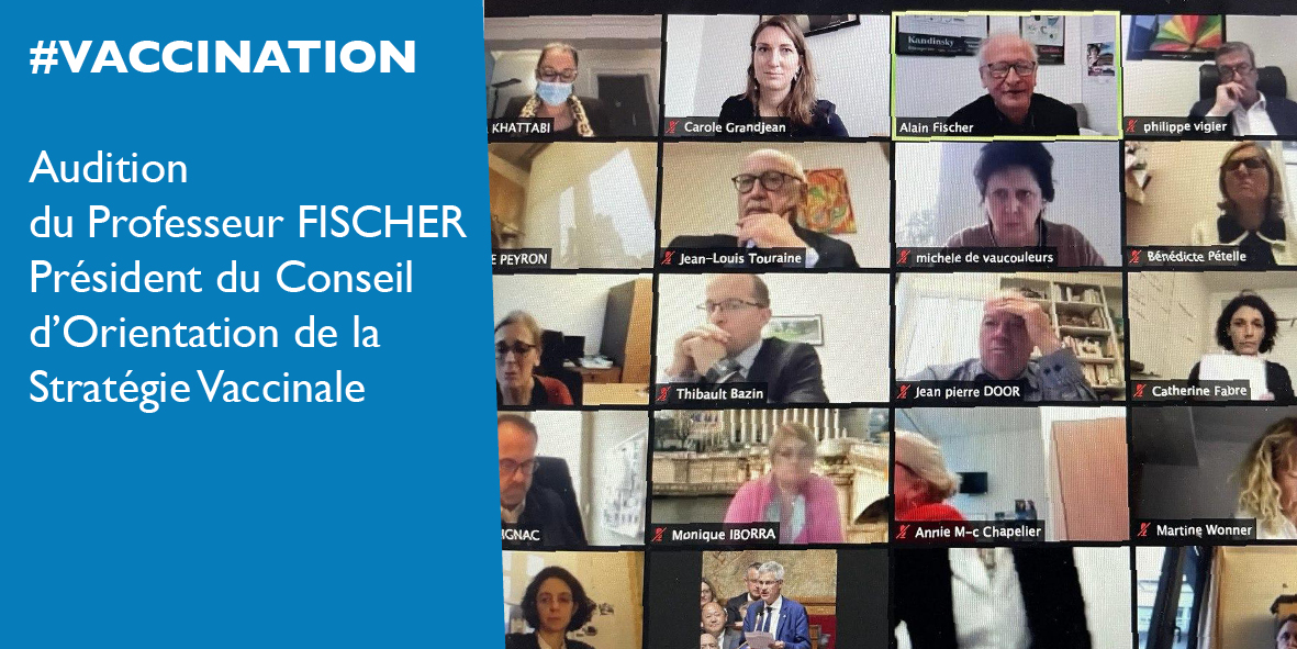 Vaccination : audition du Professeur Alain Fischer – 13 janvier 2021