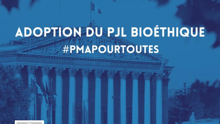 Adoption du Projet de Loi Bioéthique – 10 juin 2021